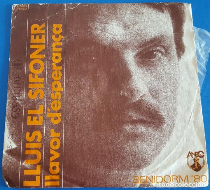 SINGLE / LLUIS EL SIFONER / LLAVOR DESPERANÇA - TORNAREM / DIAL DISCOS ANEC 53.0024 / 1980 (Música - Discos - Singles Vinilo - Otros Festivales de la Canción)