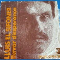 Discos de vinil: SINGLE / LLUIS EL SIFONER / LLAVOR DESPERANÇA - TORNAREM / DIAL DISCOS ANEC 53.0024 / 1980. Lote 222948668
