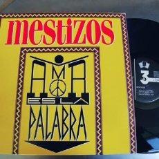 Discos de vinilo: MESTIZOS-MAXI AMOR ES ES LA PALABRA. Lote 222949043