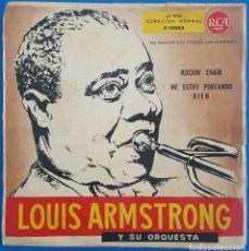 Disques de vinyle: SINGLE / LOUIS ARMSTRONG / ROCKIN CHAIR - ME ESTOY PORTANDO BIEN / RCA 3-10062 / 1959. Lote 222949176