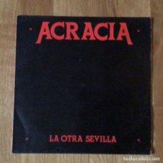 Discos de vinilo: ACRACIA LA OTRA SEVILLA HEAVY METAL ESPAÑOL. Lote 222956091