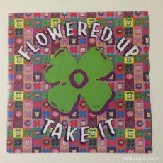 Discos de vinilo: FLOWERED UP – TAKE IT / I'LL BE YOUR DOG UK 1991. Lote 222986780