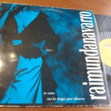 Discos de vinilo: RAIMUNDA NAVARRO ?– NO LO HAGO POR DINERO / TE AMO-MAXI-ESPAÑA-1999-. Lote 222991581