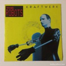 Discos de vinilo: KRAFTWERK – THE ROBOTS / ROBOTRONIK UK 1991. Lote 222992042