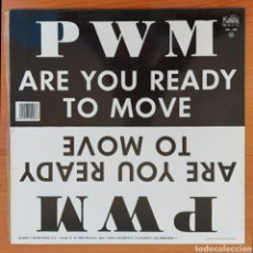 Disques de vinyle: MAXI SINGLE PWM - ARE YOU READY TO MOVE/ESPAÑA. Lote 223026005