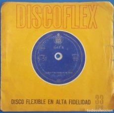 Discos de vinilo: SINGLE / GILA Y SU FAMILIA / FLEXI-DISC / HISPAVOX S-51 1962. Lote 223058955