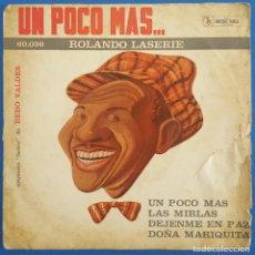 Discos de vinilo: EP / ROLANDO LASERIE CON LA ORQUESTA SABOR DE BEBO VALDES / UN POCO MAS - LAS MIRLAS -DEJENME EN PAZ. Lote 223061186