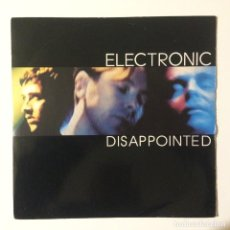 Discos de vinilo: ELECTRONIC – DISAPPOINTED / IDIOT COUNTRY TWO UK 1992. Lote 223088032