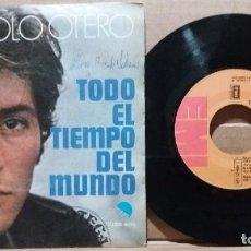 Disques de vinyle: MANOLO OTERO / TODO EL TIEMPO DEL MUNDO / SINGLE 7 INCH. Lote 223105431