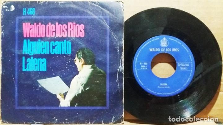 WALDO DE LOS RIOS / LALEÑA - ALGUIEN CANTO / SINGLE 7 INCH (Música - Discos - Singles Vinilo - Orquestas)