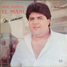 """Discos de vinilo: JOSE MANUEL EL MANI: MI CAMINO - AÑO 1989 - DISCO LP VINILO 12"""" - SEVILLANAS. Lote 223110926"""