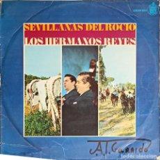 Discos de vinilo: LOS HERMANOS REYES ?– SEVILLANAS DEL ROCIO - 1968 - DISCO VINILO LP -SEVILLANAS. Lote 223115942