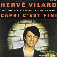 Discos de vinilo: CAPRI C'EST FINI - HERVÉ VILARD. Lote 223124627