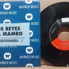 Discos de vinilo: LOS REYES DEL MAMBO / GUANTANAMERA / SINGLE 7 INCH. Lote 223238941
