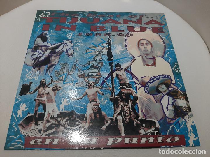 TIJUANA IN BLUE -EN SU PUNTO - THE BEST OF...1986-90- (1991) LP DISCO VINILO (Música - Discos - LP Vinilo - Punk - Hard Core)