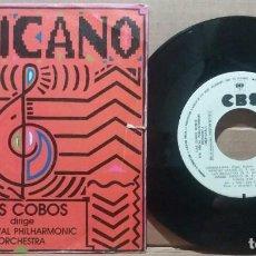 Discos de vinilo: LUIS COBOS / MEXICANO / SINGLE 7 INCH. Lote 223285318