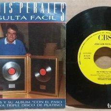 Disques de vinyle: JOSE LUIS PERALES / NO RESULTA FACIL / SINGLE 7 INCH. Lote 223287838