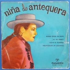 Discos de vinilo: EP / NIÑA DE ANTEQUERA / MARIA ROSA DE LEÓN - ¡AY MI PERRO! -LLEGÓ EL FLORERO-VILLANCICOS DE CALAÑAS. Lote 223289818
