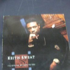 Discos de vinilo: KEITH SWEAT. I'LL GIVE ALL MY LOVE TO YOU. LP ELEKTRA 1991. Lote 223310925