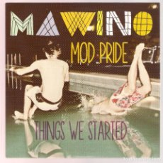 Discos de vinilo: MAWINO - MOD PRIDE (SINGLE 7'' RUFUS REF 7006) POWER POP 2011. Lote 223327262