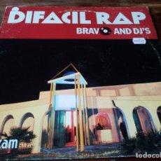 Discos de vinilo: BRAVO AND DJ'S - DIFICIL RAP - MAXISINGLE YAS FLI RECORDS AÑO 1989. Lote 223345826