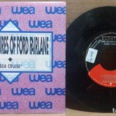 Discos de vinilo: THE ADVENTURES OF FORD FAIRLANE / SEA CRUISE / SINGLE 7 INCH. Lote 223376915