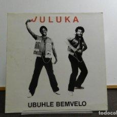 Discos de vinilo: DISCO VINILO LP. JULUKA - UBUHLE BEMVELO. EDICIÓN FRANCIA. 33 RPM.. Lote 223409698