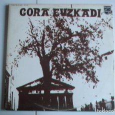 Discos de vinilo: GORA EUSKADI PHILIPS 1964 - 1974 LP VINILO. Lote 223419643