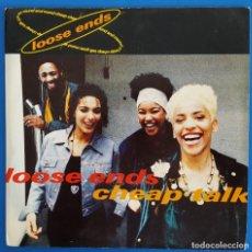 Discos de vinilo: SINGLE / LOOSE ENDS / CHEAP TALK - LET THE VIBES FLOW THROUGH / 10 RECORDS 1991. Lote 223431481