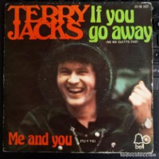 """Discos de vinilo: TERRY JACKS - IF YOU GO AWAY / ME AND YOU (7"""", SINGLE) (BELL RECORDS) 20 08 262 (VG/VG). Lote 223397012"""