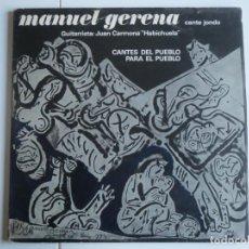 Discos de vinilo: MANUEL GERENA CANTE JONDO CANTES DEL PUEBLO PARA EL PUEBLO EDIGSA 1974 LP VINILO. Lote 223481857