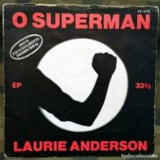 Discos de vinil: LAURIE ANDERSON – O SUPERMAN EP, PROMO SPAIN 1981 INCL ENCARTE. Lote 223485521