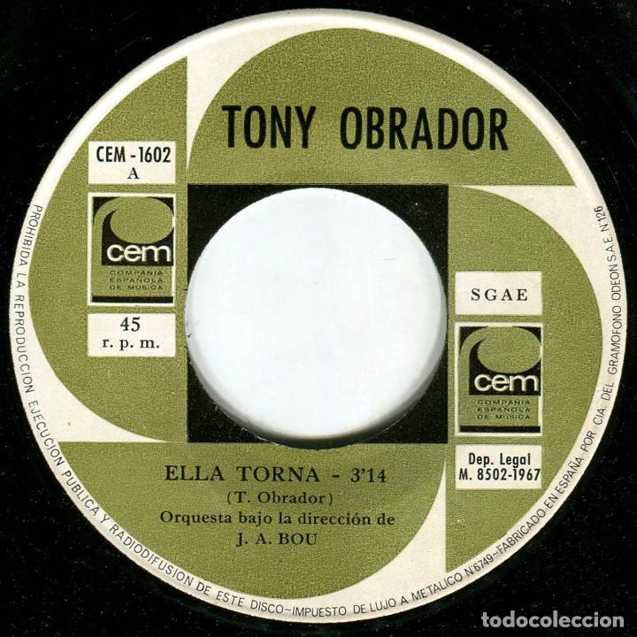 Discos de vinilo: Tony Obrador - Ella Torna - Sg Spain 1967 - CEM-1602 - IV Fest. Int. Mallorca - Foto 3 - 223393863
