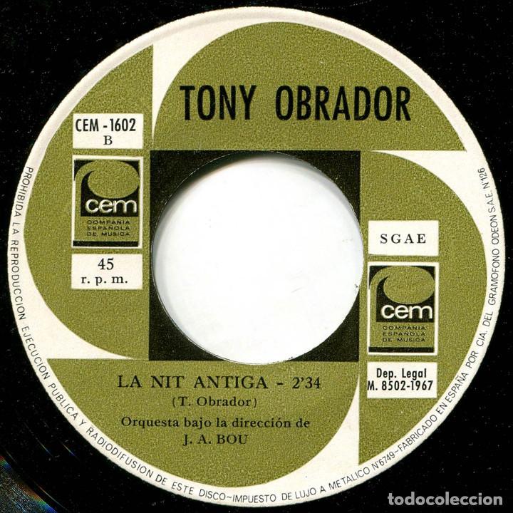Discos de vinilo: Tony Obrador - Ella Torna - Sg Spain 1967 - CEM-1602 - IV Fest. Int. Mallorca - Foto 4 - 223393863