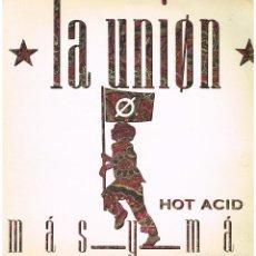 Discos de vinilo: LA UNIÓN - MÁS Y MÁS (2 VERSIONES) / BLUES - MAXI SINGLE 1988. Lote 223503952