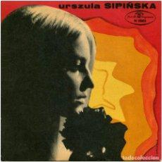 Discos de vinilo: URSZULA SIPIŃSKA - URSZULA SIPIŃSKA - EP POLONIA 1970 - POLSKIE NAGRANIA MUZA N 0582 - FIRMADO. Lote 223506195