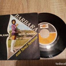 Discos de vinilo: BARBARA AND SOUL SYSTEM.1971.FIRMADO POR LA CANTANTE .RAIN. RAIN Y REYES MAGOS.. Lote 223513306