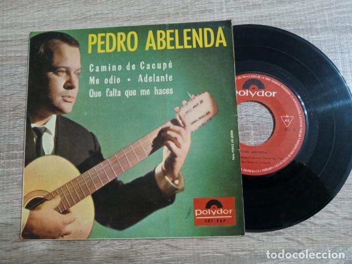 PEDRO ABELENDA.CAMINO DE CACUPE. ME ODIO.EP 1965. (Música - Discos de Vinilo - EPs - Solistas Españoles de los 50 y 60)