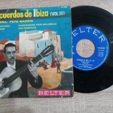 Discos de vinilo: RECUERDOS DE IBIZA .PEPE MADRID.EP BELTER 1964.. Lote 223520045