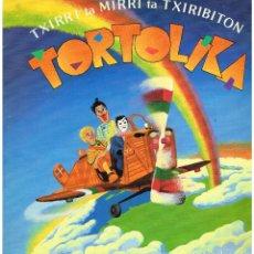 Discos de vinilo: TXIRRI TA MIRRI TA TXIRIBITON - TORTOLIKA - LP 1985 - EUSKERA. Lote 223528027