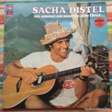 Discos de vinilo: SACHA DISTEL UN AMOUR UN SOURIRE UNE FLEUR LP BOSSA NOVA. Lote 223554275