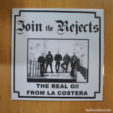 Discos de vinil: JOIN THE REJECTS - THE REAL OI FROM LA COSTERA - LP. Lote 223555685