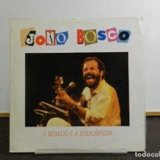 Discos de vinilo: DISCO VINILO LP. JOÃO BOSCO - O BEBADO E A EQUILIBRISTA. EDICIÓN BRASIL. 33 RPM.. Lote 223561253