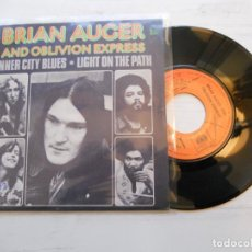 Discos de vinilo: BRIAN AUGER AND OBLIVION EXPRESS – INNER CITY BLUES / LIGHT ON THE PATH SG FRANCIA 1973 PSYCH VG++. Lote 223580642