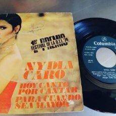 Discos de vinilo: NYDIA CARO-SINGLE HOY CANTO POR CANTAR. Lote 223588331