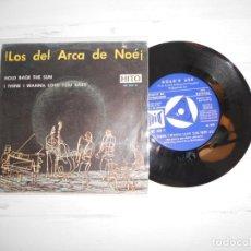 Discos de vinilo: LOS DEL ARCA DE NOE – HOLD BACK THE SUN / I THINK I WANNA LOVE YOU BABY SINGLE 1967 PROMO. Lote 223620830