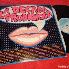 Disques de vinyle: LA DECADA PRODIGIOSA LP 1985 HISPAVOX EDICION ESPAÑOLA SPAIN. Lote 223625898