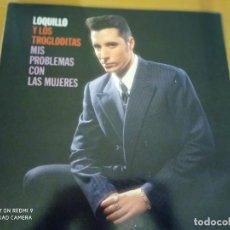 Discos de vinilo: LOQUILLO Y TROGLODITAS EDICIÓN CÍRCULO DE LECTORES 1987 MIS PROBLEMAS CON LAS MUJERES CARP DOBLE LP. Lote 223628310