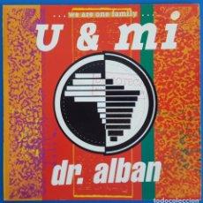 Disques de vinyle: SINGLE / DR. ALBAN / U & MI / LOGIC RECORDS - ARIOLA 114.227 / 1991. Lote 223651251