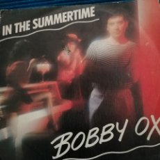 "Discos de vinilo: SINGLE BOBBY OX ""IN THE SUMMERTIME"". Lote 223673322"